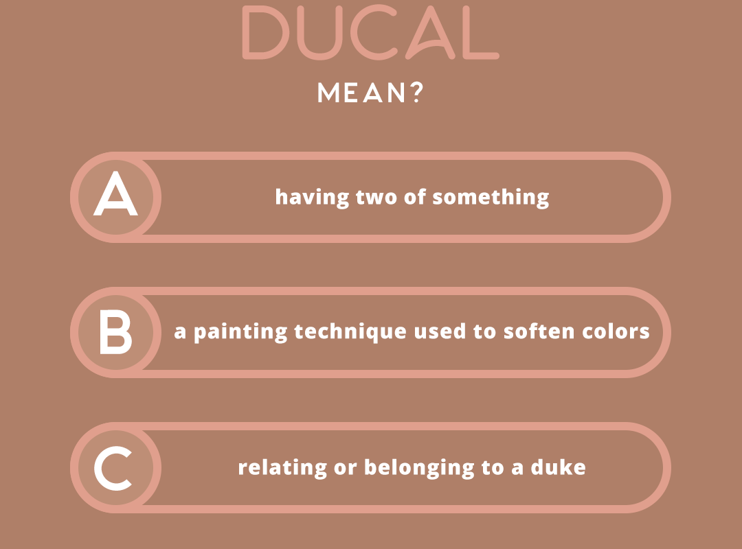 what does the word DUCAL mean?
