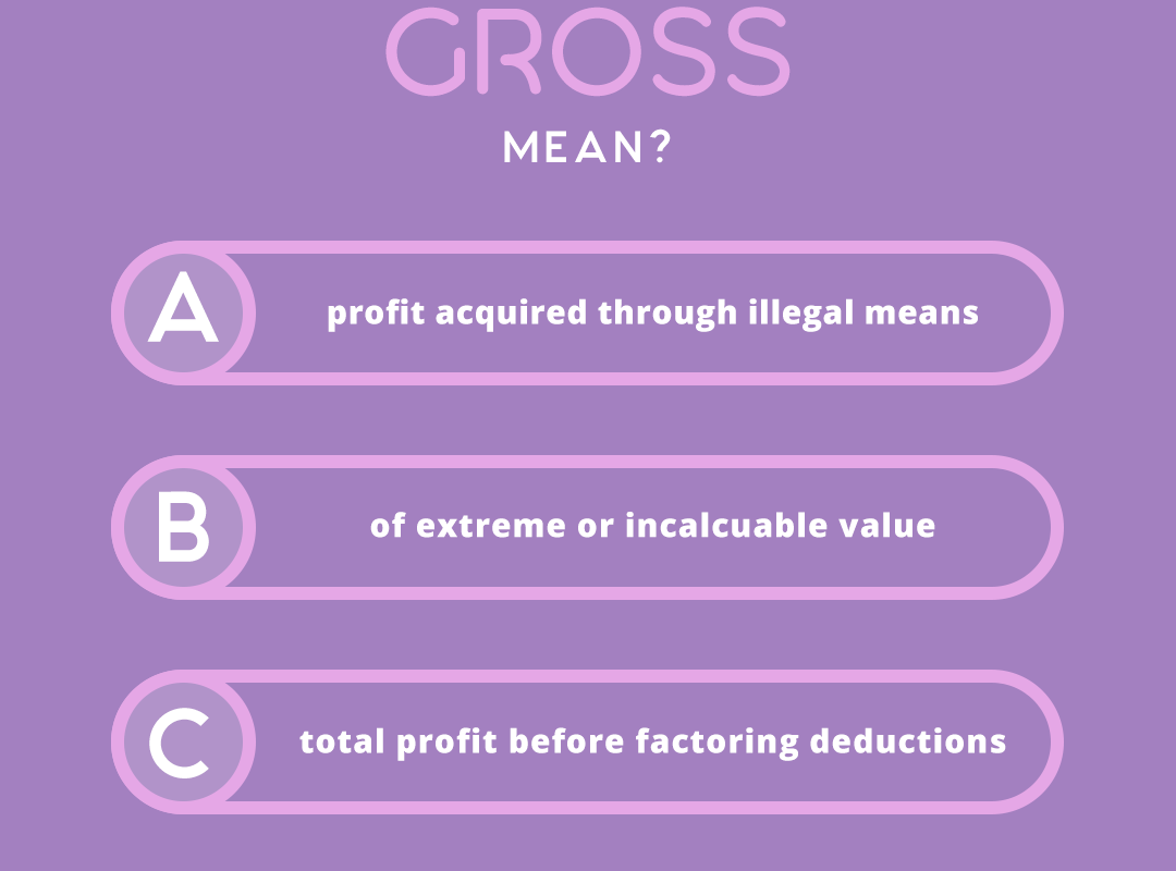 what does the word GROSS mean?