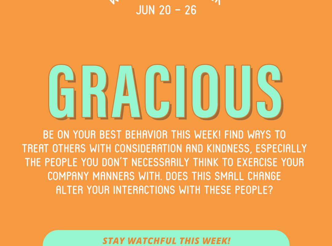 Word of the Week June 20-26: Gracious