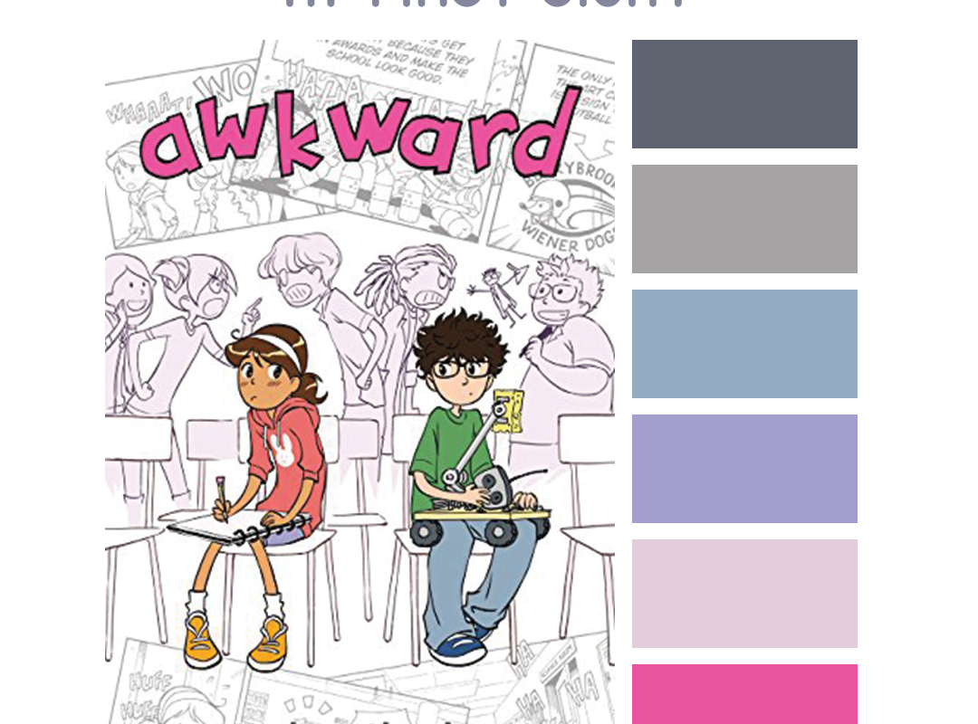 #Read By Color: At First Sight | features the book cover of AWKWARD by Svetlana Chmakova and a complimentary color palette.