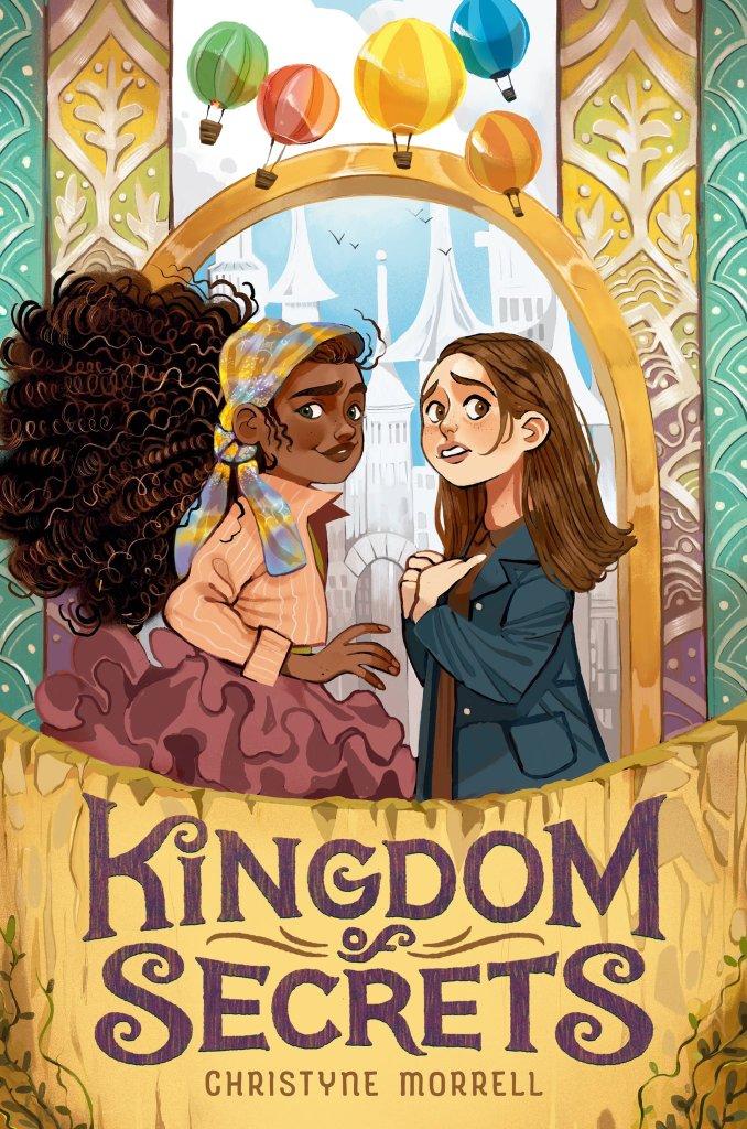 Kingdom of Secrets by Christyne Morrell