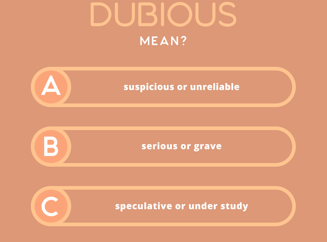 what does the word DUBIOUS mean?