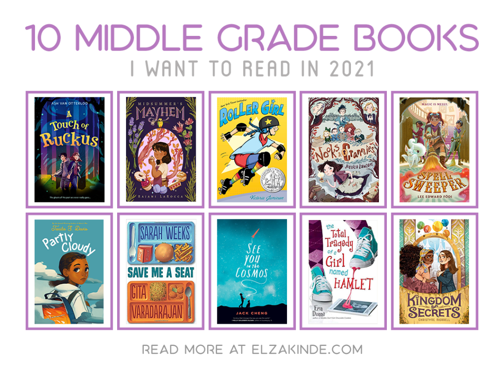 10 Middle Grade Books I Want to Read in 2021