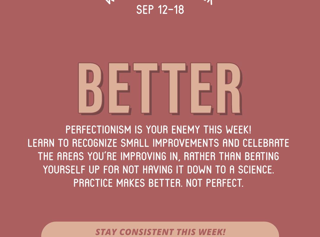 Word of the Week September 12-18: Better
