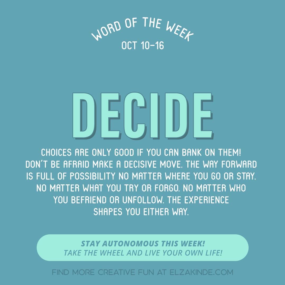 Word of the Week October 10-16: Decide