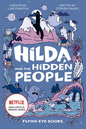 Hilda and the Hidden People by Luke Pearson & Stephen Davies